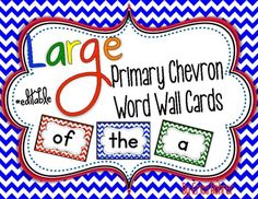 LARGE Primary Chevron Word Wall Words {Editable}