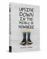 <2014 pin> Upside Down in the Middle of Nowhere by Julie T. Lamana. SUMMARY: At the end of August 2005, ten-year-old Armani is looking forward to her birthday party in the Lower Ninth Ward of New Orleans, where she and her extended family live, but Hurricane Katrina is on the way, bringing destruction and tragedy in its wake.