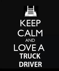 Love a truck driver