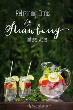 Refreshing Citrus and Strawberry Infused Water | My Two Seasons