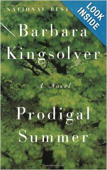 Prodigal Summer: A Novel: Barbara Kingsolver. Beautifully written tale by an amazing author.