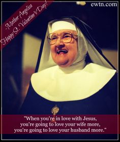 Happy Valentine's Day from Mother Angelica and your EWTN family!