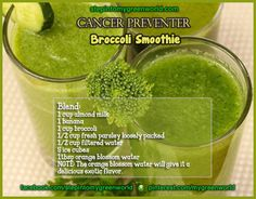 Broccoli smoothies are packed with Antioxidants.