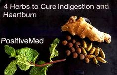 How to Cure Indigestion and Heartburn Naturally