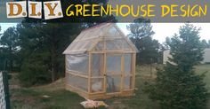 DIY Greenhouse Design -- Definitely a project I need to get my husband to start on for me!