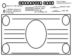 Character Cash is a simple fun activity to use for a character study/ book report. The student must select important facts from the reading and rep...