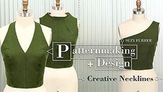Patternmaking + Design: Creative Necklines