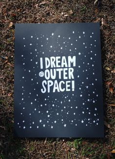 another cute sign-- if we have a boy... the nursery will be outer space themed