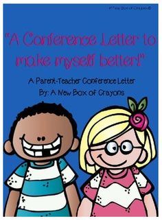 """FREE LESSON - """"A Conference Letter...Parent-Teacher Conference Student Letter"""" - Go to The Best of Teacher Entrepreneurs for this and hundreds of free lessons.  Pre-Kindergrten - 4th Grade  #FreeLesson   #TeachersPayTeachers   #TPT   http://www.thebestofteacherentrepreneurs.net/2014/08/free-misc-lesson-conference.html"""