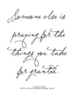 never take life for granted, mondays, damn true, pray, inspir idea
