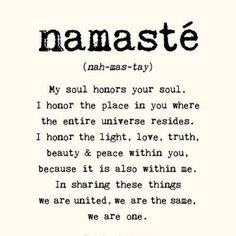 """The understanding of """"Namaste"""" & its practice is a beautifier of mind,body & soul."""