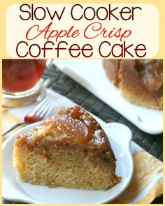 Slow Cooker Apple Crisp Coffee Cake Apple crisp for breakfast? Sign me up!