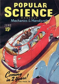 """""""We'll have this in 1942!"""" From Popular Science, June 1940."""