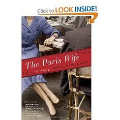 The Paris Wife: A Novel, Paula McLain