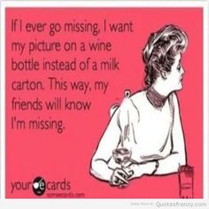 wine sayings about friends | ... Quotes Found Here » alcoholics drinking funny partying wine ecard