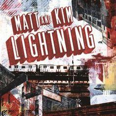 Matt and Kim: Lightning - October 2nd