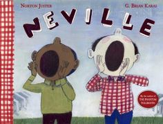 """""""Neville"""" by Norton Juster  Unique book about #moving and making friends. Perfect for children."""