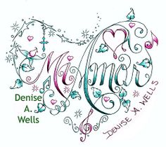 Mi Amor lettering made into a heart shaped tattoo design by Denise A. Wells amor letter, stardust, musicals, shape tattoo, mi amor, heart shape, tattoo design, crosses, denis