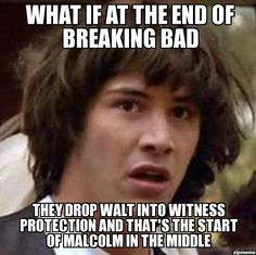 conspiracy keanu on breaking bad   #FUNNY #BREAKINGBAD