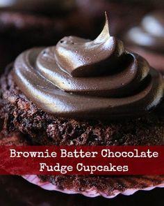 Repinned:  Brownie Batter Chocolate Fudge Cupcakes