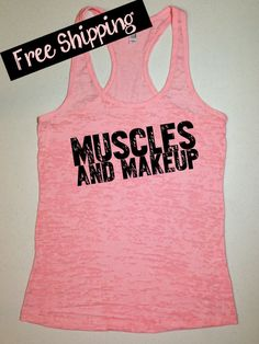 Muscles and Makeup. Fitness Apparel. Workout Tank. Fitness Tank. Crossfit Tank. Workout Clothes. Motivational Workout Clothing Free Shipping on Etsy, $26.00