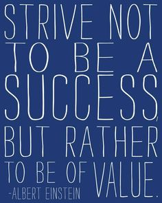 Words of wisdom from Albert Einstein Thoughts, Wall Decor, Inspiration, Success Quotes, Value Quotes, Albert Einstein Ar...