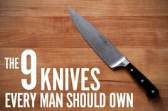 Staying Sharp: 9 Knives Every Man Should Own