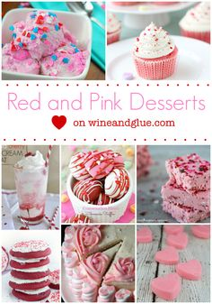 Red and Pink Valentine's Day Desserts! | www.wineandglue.com |More than 40 cheerfully pink and red Valentine's Day desserts!