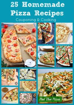 Couponing & Cooking: 25 Homemade Pizza Recipes