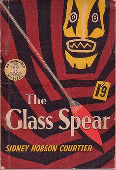 The Glass Spear - S. H. Courtier