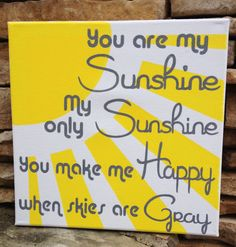 Hand Painted You are My Sunshine Quote on 12 x 12 Mounted Canvas, Made in Cornelius, NC  #HEPTEAM