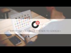Import Your Facebook Friends to Google+ | Social Media Today