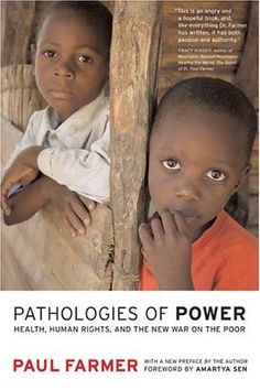 Pathologies of Power uses harrowing stories of life—and death—in extreme situations to interrogate our understanding of human rights. Paul Farmer, a physician and anthropologist with twenty years of experience working in Haiti, Peru, and Russia, argues that promoting the social and economic rights of the world's poor is the most important human rights struggle of our times