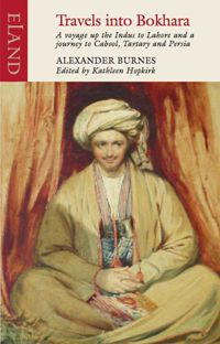 Travels into Bokhara - Alexander Burnes
