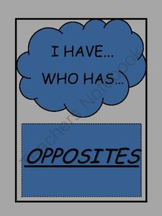 Opposites: I Have... Who Has... Game from Amanda Hale on TeachersNotebook.com -  (7 pages)  - Opposites: I Have... Who Has... Game