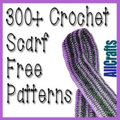 300+ Free Crochet Scarf Patterns Updated - Free Crochet Patterns - (allcrafts)