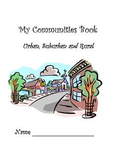 This book reviews the three types of communities, urban, rural and suburban, through various activities.
