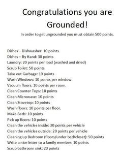 Congrast - you are GROUNDED. (ideas to create a list to earn points to become ungrounded)