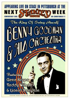 Benny Goodman Orchestra at the Stanley Theatre, Pittsburgh, Pennsylvania, 1936