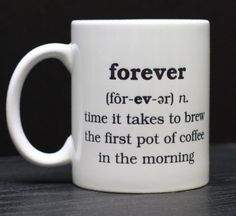 Cool Coffee Mug Designs | Forever Coffee Mug | DopeSharings.com