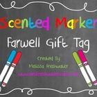 Grab some scented markers and print of this adorable tag to give your kiddos a scent-sational year-end gift they will love!!! ... scent marker, yearend gift