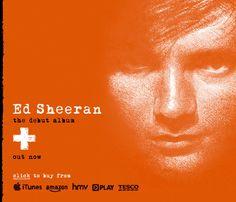 Ed Sheeran -- love him