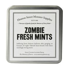 suffering from hideous halitosis after gorging on humans all night? Banish brain-breath with these startlingly strong mints...