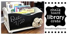 Chalkboard Library Crate {Tutorial}