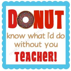 teacher appreciation printable tags donut - Google Search
