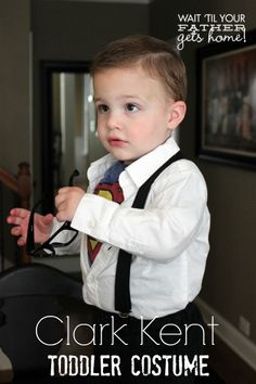 Clark Kent Toddler Costume (I'm anti- Halloween, but that is so cute--I cannot deny it! Great idea, Adorable) #superman #clarkkent holiday, diy halloween costumes, clark kent toddler costume, clarks, halloween outfits, babi someday, futur babieskid, kid thing