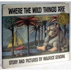 Where the Wild Things Are...I love reading this to my class