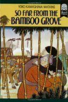 So Far From The Bamboo Grove - Yoko Kawashima Watkins