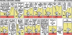 Love me some Pearls before swine.