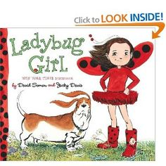 Ladybug Girl Books - Great series for empowering little girls.
